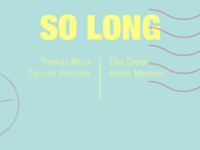 So Long | FONDAZIONE PASTIFICIO CERERE